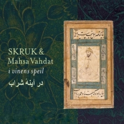 Dar Ayeneh Sharab (feat. Skruk)